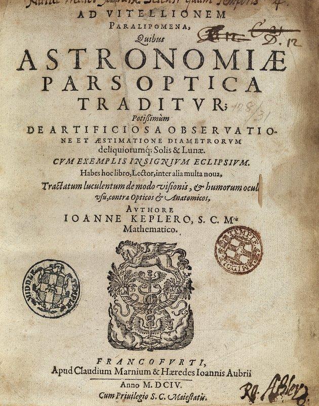 Kepler's 'Astronomiae Pars Optica' (1604)