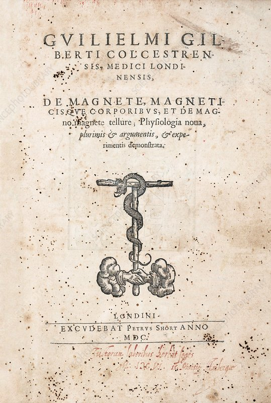 Gilbert's book on magnets, 1600