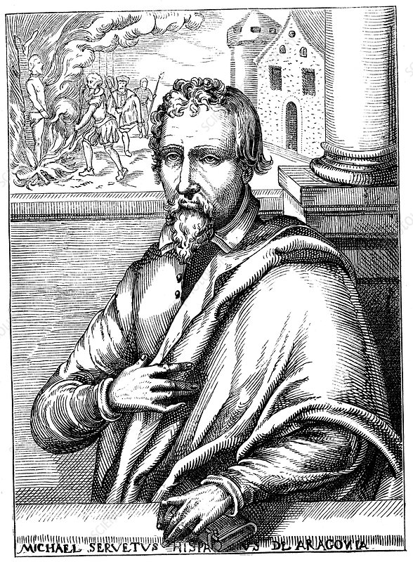 Michael Servetus, Spanish theologian and physician
